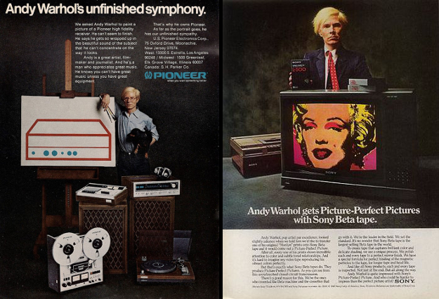 Left: Andy Warhol for Pioneer, 1975 print advertisement; Right: Andy Warhol for Sony Beta Tapes, 1981 print advertisement.